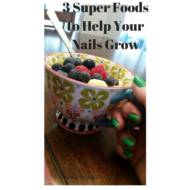 3 Super Foods to Help Your Nails Grow
