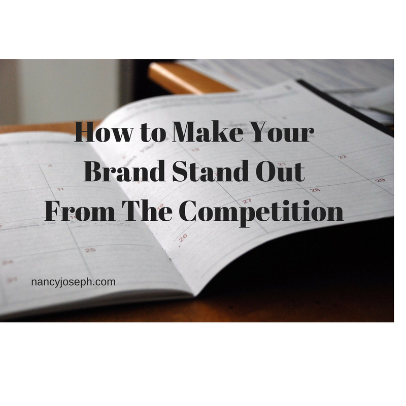 How to Make Your Brand Stand Out From The Competition – Struggles of a Solopreneur