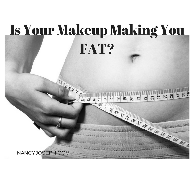 Is Your Makeup Making You Fat? Three Toxic Beauty Ingredients to Avoid