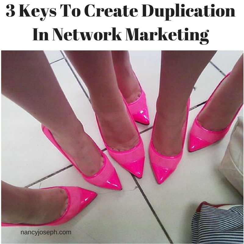 Three Keys To Create Duplication in Network Marketing